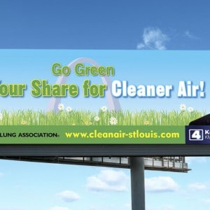 St. Louis Clean Air Billboard Design for the American Lung Association